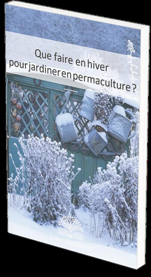Le guide gratuit pour jardiner en hiver